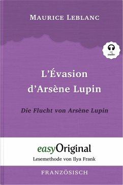 L'évasion d'Arsène Lupin / Die Flucht von Arsène Lupin (mit Audio) - Leblanc, Maurice