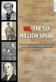 We, The Six Million Speak