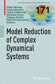 Model Reduction of Complex Dynamical Systems