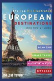 The Top 9+1 Illustrated European Destinations [with Tips&Tricks]: Everything You Need to Know in 2021 to Travel Europe on a Budget