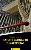 Tatort Schule in S-Kaltental (eBook, ePUB)
