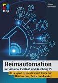 Heimautomation mit Arduino, ESP8266 und Raspberry Pi (eBook, ePUB)