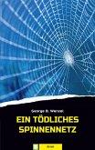 Ein tödliches Spinnennetz (eBook, ePUB)