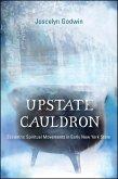 Upstate Cauldron (eBook, ePUB)