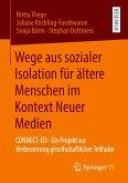 Wege aus sozialer Isolation für ältere Menschen im Kontext Neuer Medien (eBook, PDF)