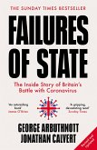 Failures of State: The Inside Story of Britain's Battle with Coronavirus (eBook, ePUB)
