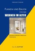 Planen und Bauen für das Wohnen im Alter (eBook, PDF)