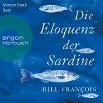 Die Eloquenz der Sardine - Unglaubliche Geschichten aus der Welt der Flüsse und Meere (Ungekürzte Lesung) (MP3-Download)