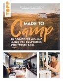 Made to Camp. (eBook, ePUB)