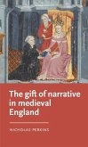 The gift of narrative in medieval England (eBook, ePUB)