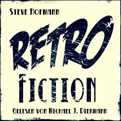 Retrofiction (MP3-Download) - Hofmann, Steve