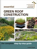Essential Green Roof Construction (eBook, ePUB)