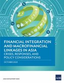 Financial Integration and Macrofinancial Linkages in Asia (eBook, ePUB)