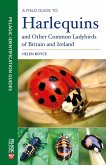 A Field Guide to Harlequins and Other Common Ladybirds of Britain and Ireland (eBook, ePUB)
