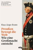 Preußen bewegt die Welt (eBook, PDF)
