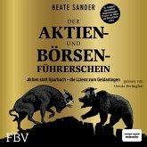Der Aktien- und Börsenführerschein – Jubiläumsausgabe (MP3-Download)