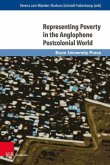 Representing Poverty in the Anglophone Postcolonial World