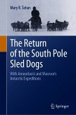 The Return of the South Pole Sled Dogs (eBook, PDF)