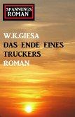 Das Ende eines Truckers: Spannungsroman (eBook, ePUB)