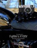 The Complete Guide to Fujifilm's X100V (eBook, ePUB)
