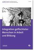 Integration geflüchteter Menschen in Arbeit und Bildung (eBook, PDF)