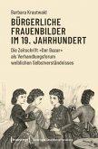 Bürgerliche Frauenbilder im 19. Jahrhundert (eBook, PDF)