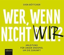 Wer, wenn nicht Bill?, Audio-CD - Böttcher, Sven