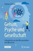 Gehirn, Psyche und Gesellschaft (eBook, PDF)