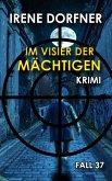 Im Visier der Mächtigen (eBook, ePUB)