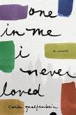 One in Me I Never Loved (eBook, ePUB)