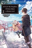 If It's for My Daughter, I'd Even Defeat a Demon Lord: Volume 2 (eBook, ePUB)