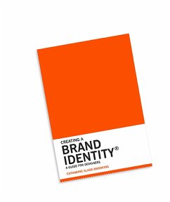 Creating a Brand Identity: A Guide for Designers (eBook, ePUB) - Slade-Brooking, Catharine
