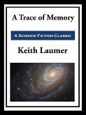 A Trace of Memory (eBook, ePUB)