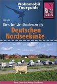 Reise Know-How Wohnmobil-Tourguide Deutsche Nordseeküste mit Hamburg und Bremen