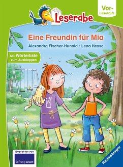 Eine Freundin für Mia - Leserabe ab Vorschule - Erstlesebuch für Kinder ab 5 Jahren - Fischer-Hunold, Alexandra