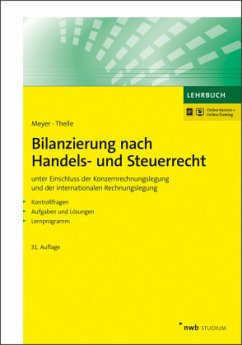 Bilanzierung nach Handels- und Steuerrecht - Theile, Carsten
