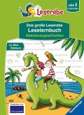 Das große Leserabe Leselernbuch: Abenteuergeschichten - Leserabe ab der 1. Klasse - Erstlesebuch für Kinder ab 5 Jahren