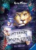 Der Verrat / Das Internat der bösen Tiere Bd.4