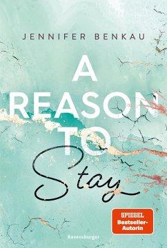 A Reason To Stay / Liverpool-Reihe Bd.1 - Benkau, Jennifer