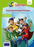 Superheldengeschichten - Leserabe ab Vorschule - Erstlesebuch für Kinder ab 5 Jahren