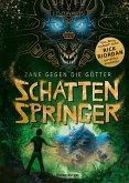 Schattenspringer / Zane gegen die Götter Bd.3