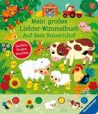 Mein großes Lichter-Wimmelbuch: Auf dem Bauernhof