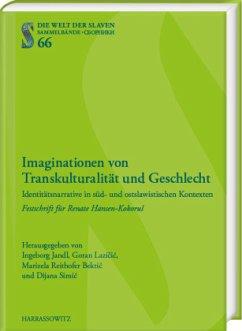 Imaginationen von Transkulturalität und Geschlecht