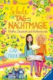 Mathe, Deutsch und Wolkenkunde / Die Schule für Tag- und Nachtmagie Bd.2