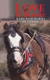 Love Is Blind: A Life with Horses