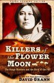 Killers of the Flower Moon: Adapted for Young Readers: The Osage Murders and the Birth of the FBI