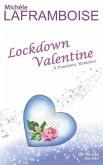 Lockdown Valentine: A Pandemic Romance
