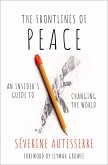 The Frontlines of Peace (eBook, PDF)