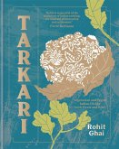 Tarkari: Innovative Vegetarian and Vegan Indian Dishes with Heart and Soul