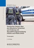 Hessisches Gesetz über die öffentliche Sicherheit und Ordnung mit Durchführungsverordnung (HSOG und HSOG-DVO) (eBook, PDF)